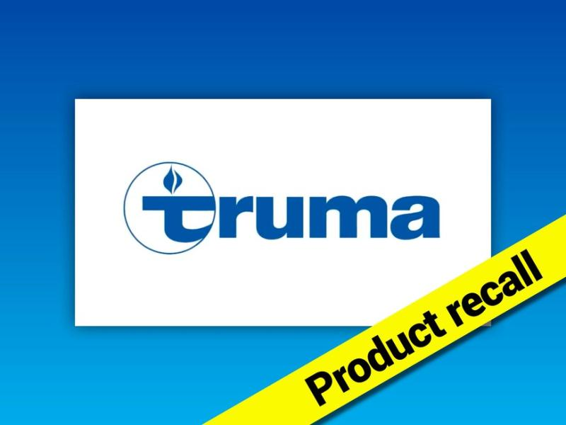 Truma Recall - Please Read